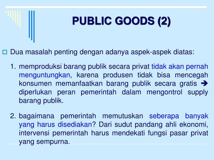 PUBLIC GOODS (2)