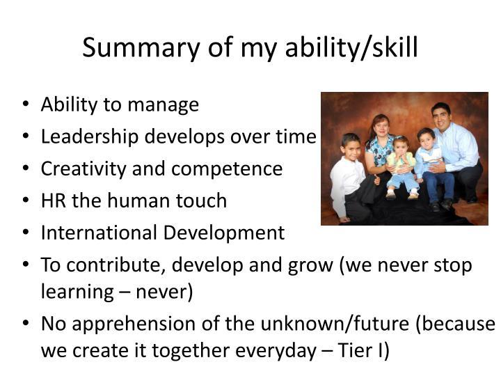 Summary of my ability/skill