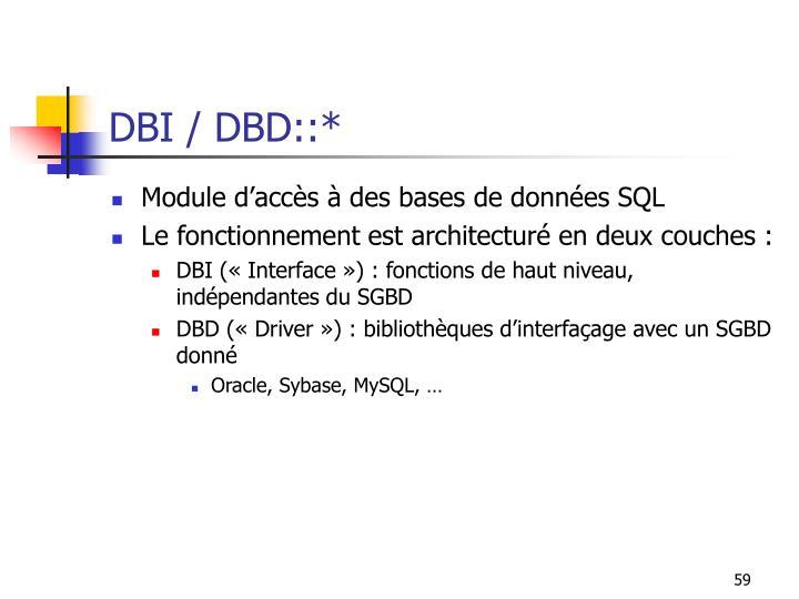 DBI / DBD::*