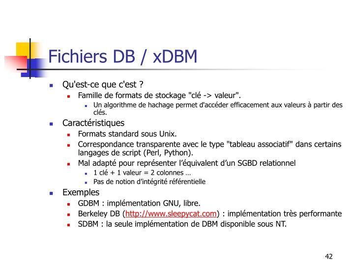 Fichiers DB / xDBM