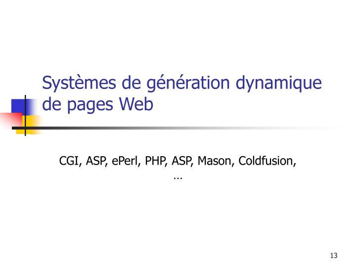 Systèmes de génération dynamique de pages Web