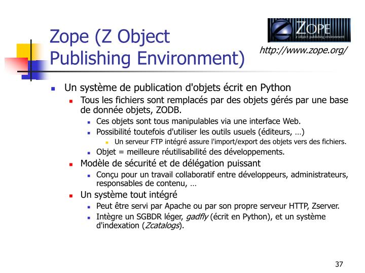 Zope (Z Object Publishing Environment)