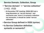 service domain collection group