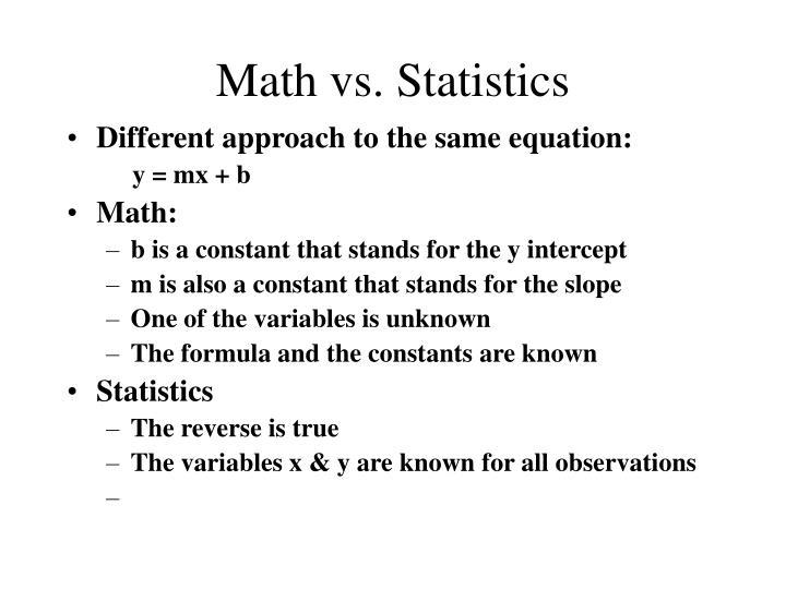 Math vs. Statistics