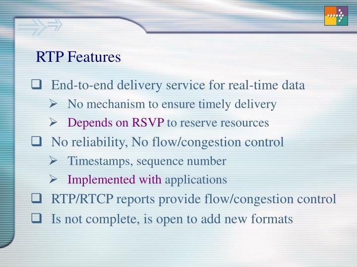 RTP Features