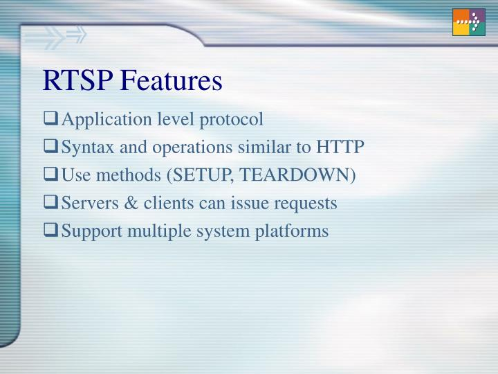 RTSP Features