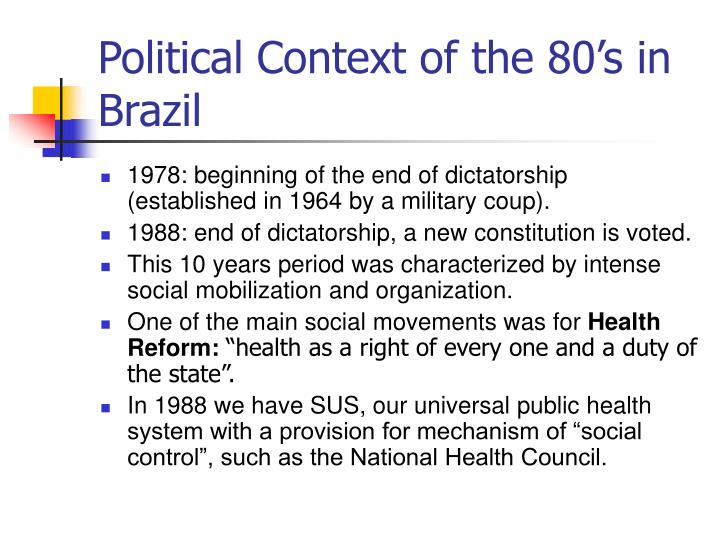 Political Context of the 80's in Brazil