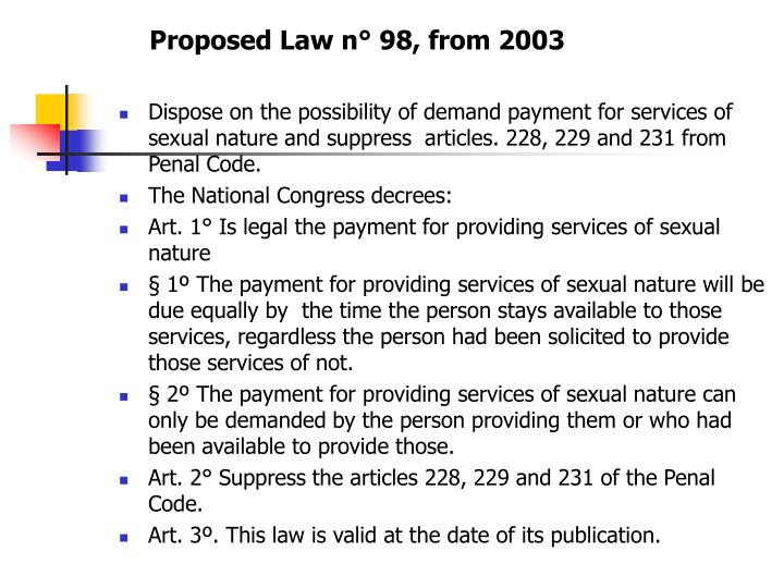 Proposed Law n° 98, from 2003