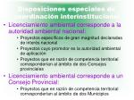 disposiciones especiales de coordinaci n interinstitucional