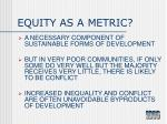equity as a metric