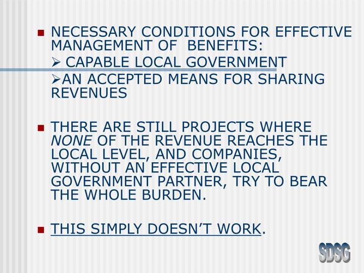 NECESSARY CONDITIONS FOR EFFECTIVE MANAGEMENT OF  BENEFITS: