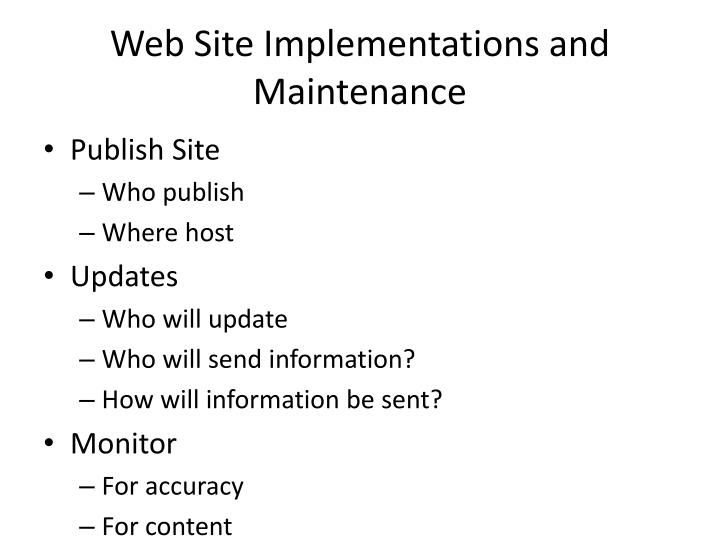 Web Site Implementations and Maintenance