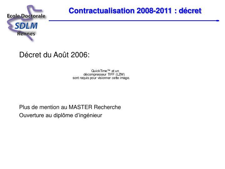 Contractualisation 2008-2011 : décret