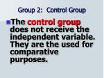 group 2 control group