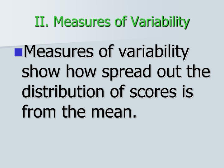 II. Measures of Variability
