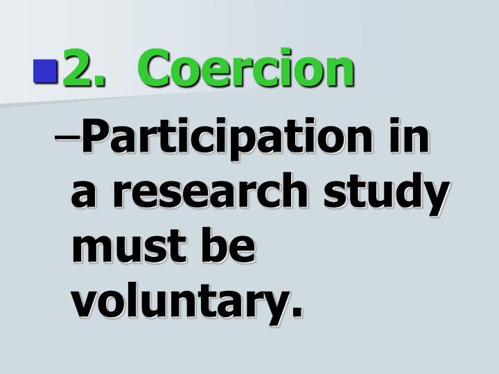 2.  Coercion