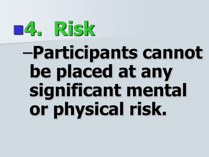 4.  Risk