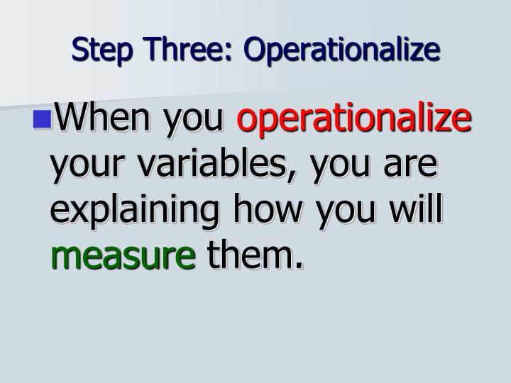 Step Three: Operationalize