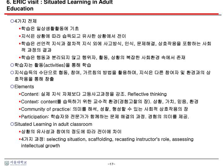 6. ERIC visit : Situated Learning in Adult Education