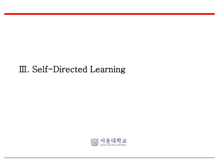 Ⅲ. Self-Directed Learning