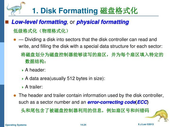 1. Disk Formatting