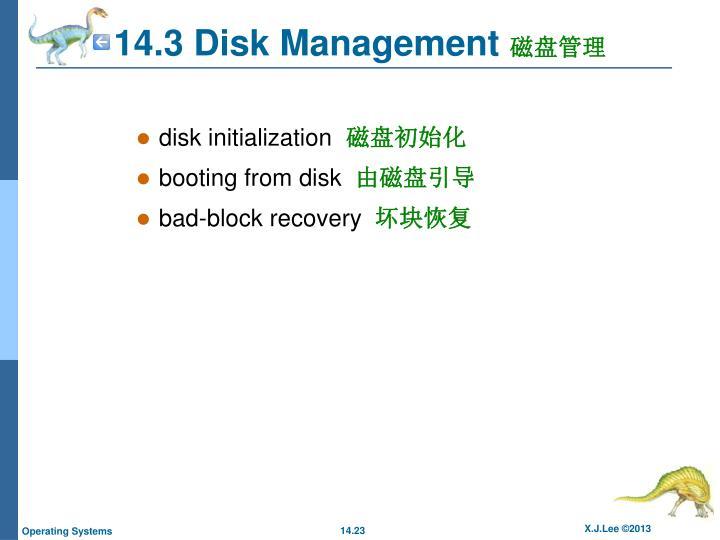 14.3 Disk Management