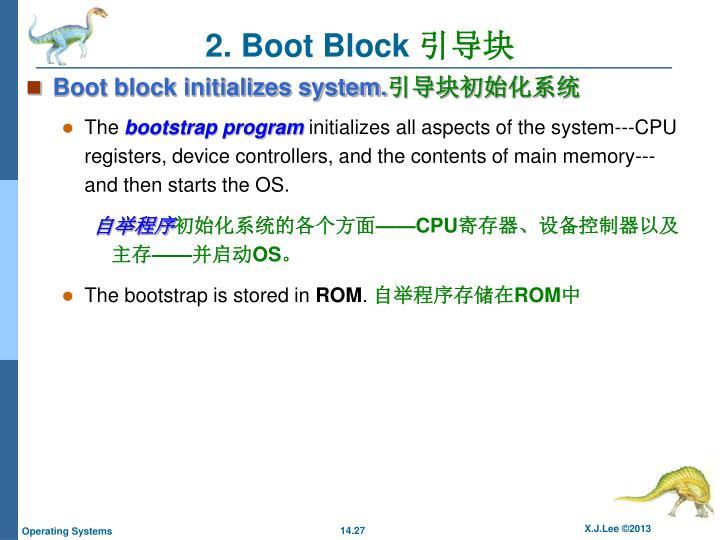2. Boot Block