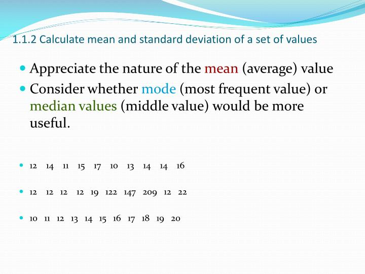 1.1.2 Calculate mean and standard deviation of a set of values