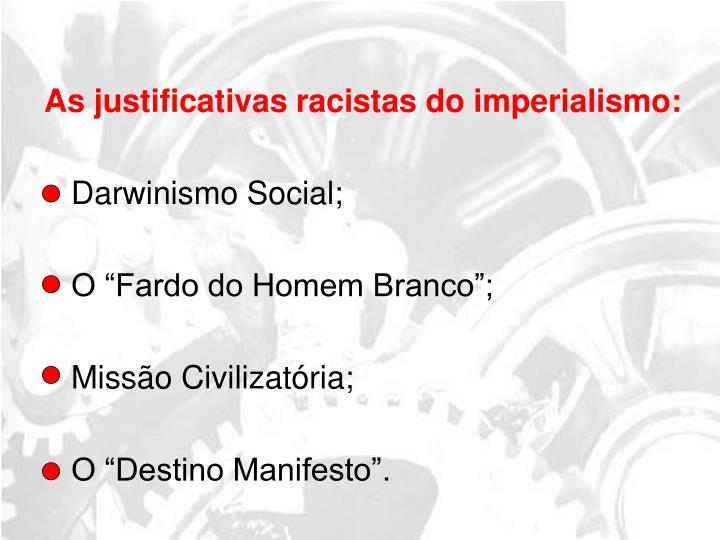 As justificativas racistas do imperialismo: