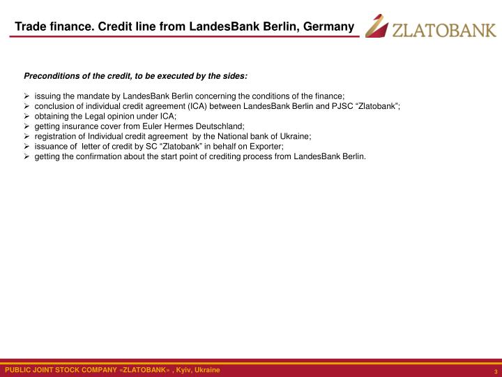 Trade finance. Credit line from