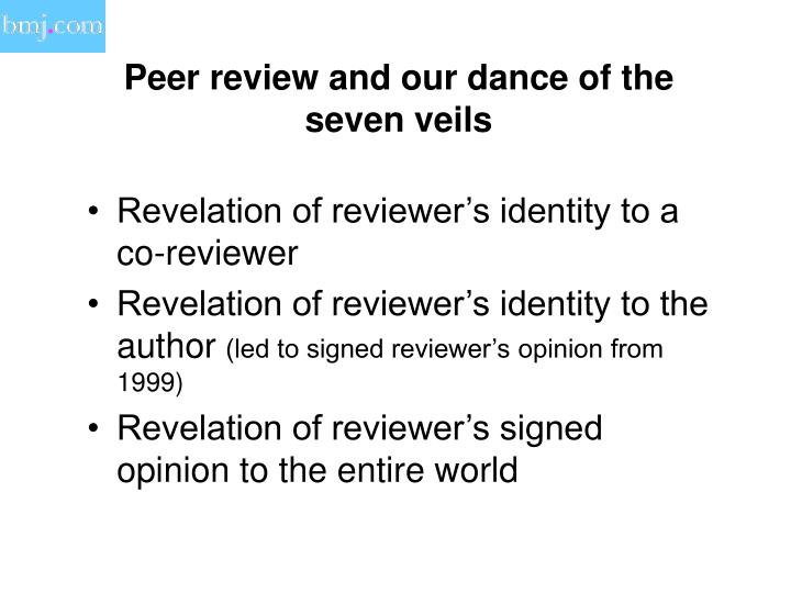 Peer review and our dance of the seven veils