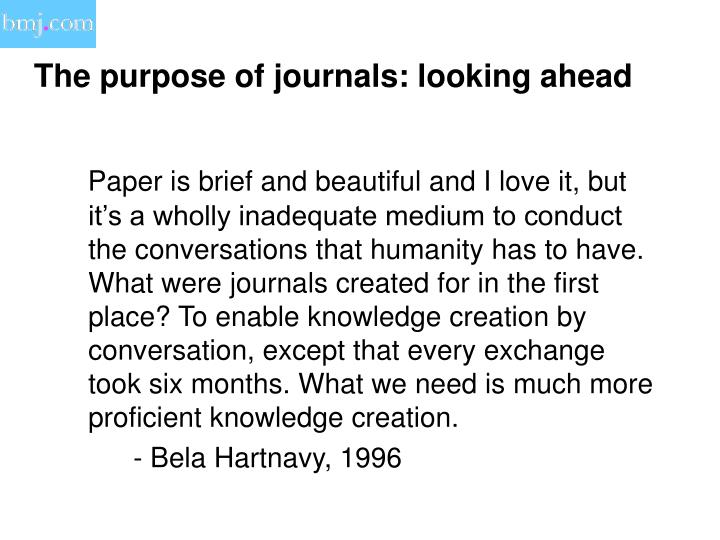 The purpose of journals: looking ahead