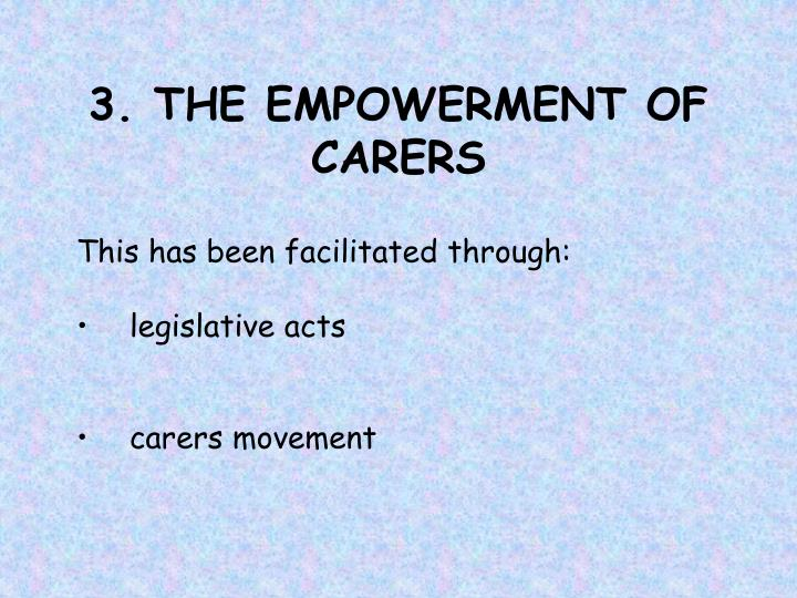 3. THE EMPOWERMENT OF CARERS
