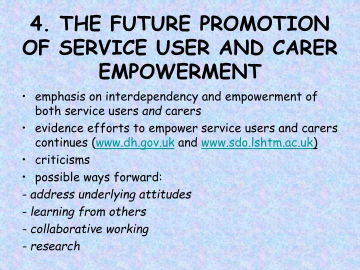 4. THE FUTURE PROMOTION OF