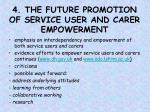 4 the future promotion of service user and carer empowerment