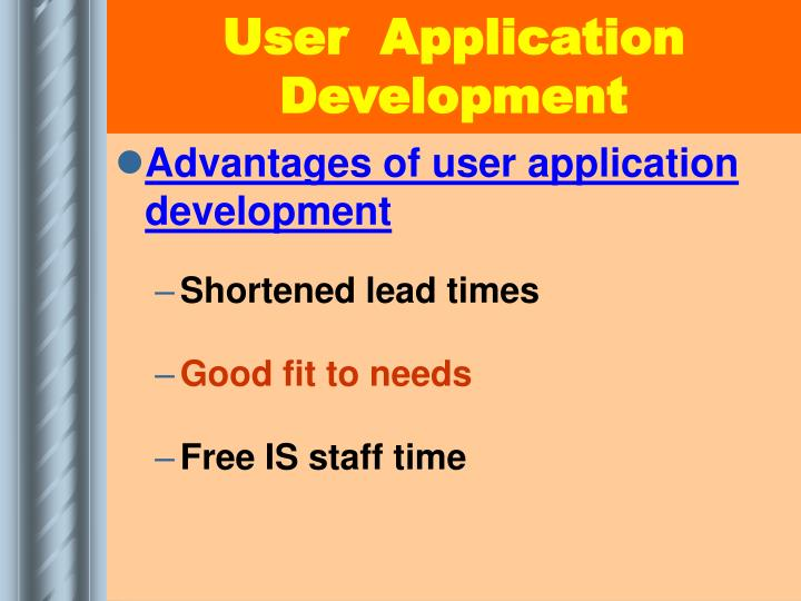 User  Application Development