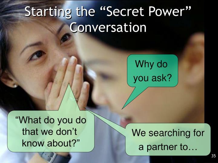 "Starting the ""Secret Power"" Conversation"