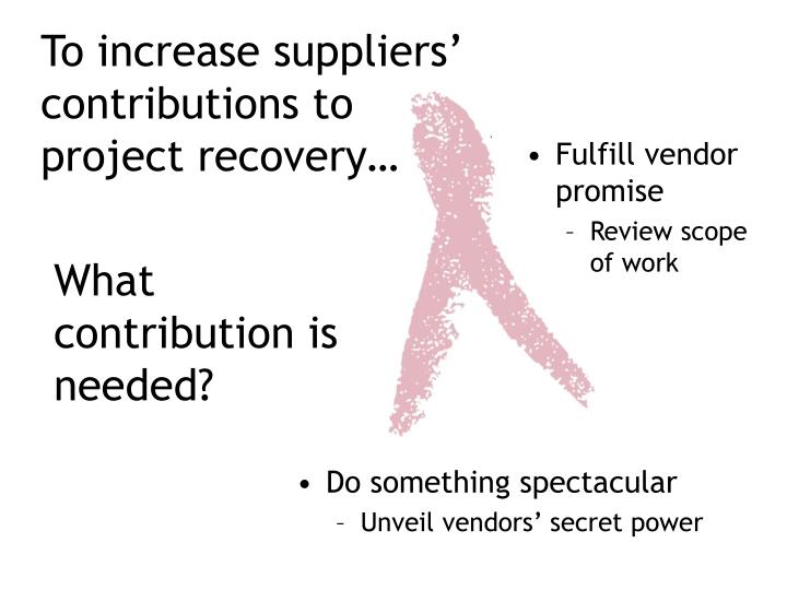 Fulfill vendor promise