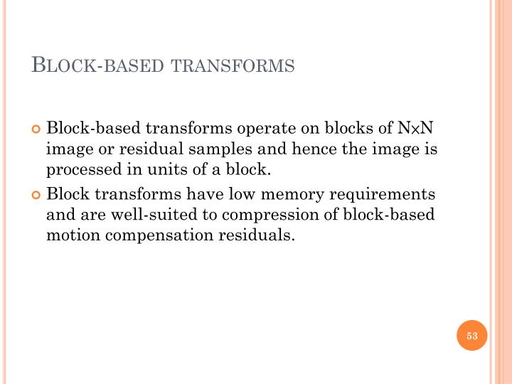 Block-based transforms