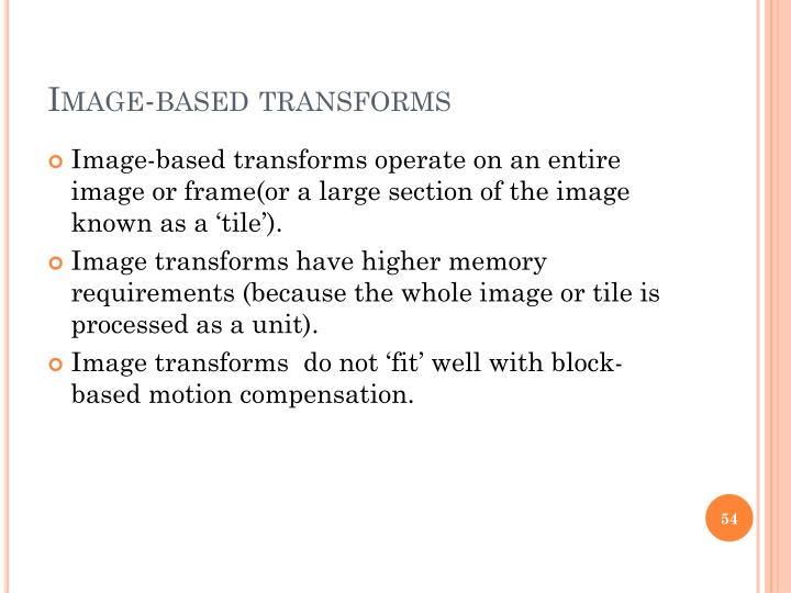 Image-based transforms