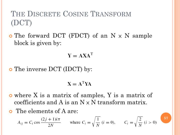 The Discrete Cosine Transform (DCT)