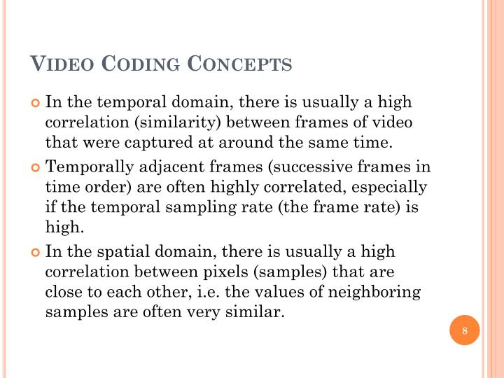 Video Coding Concepts