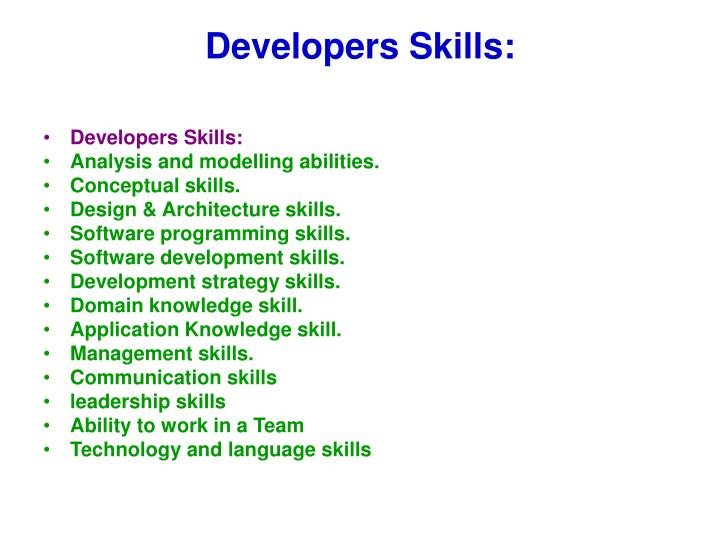 Developers Skills: