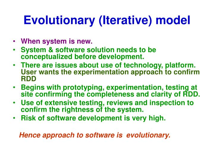 Evolutionary (Iterative) model