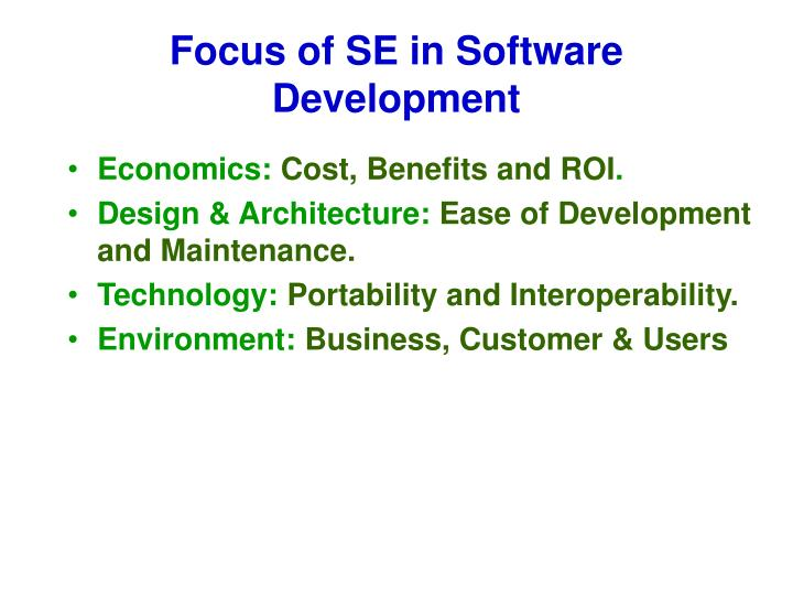 Focus of SE in Software Development