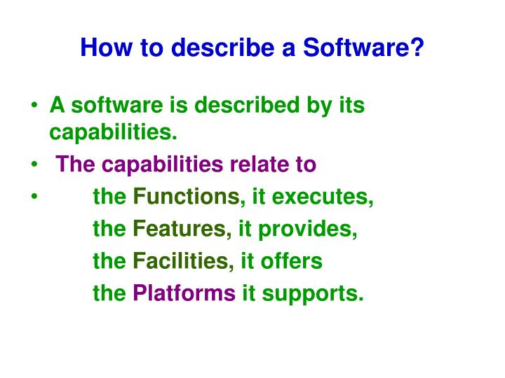 How to describe a Software?