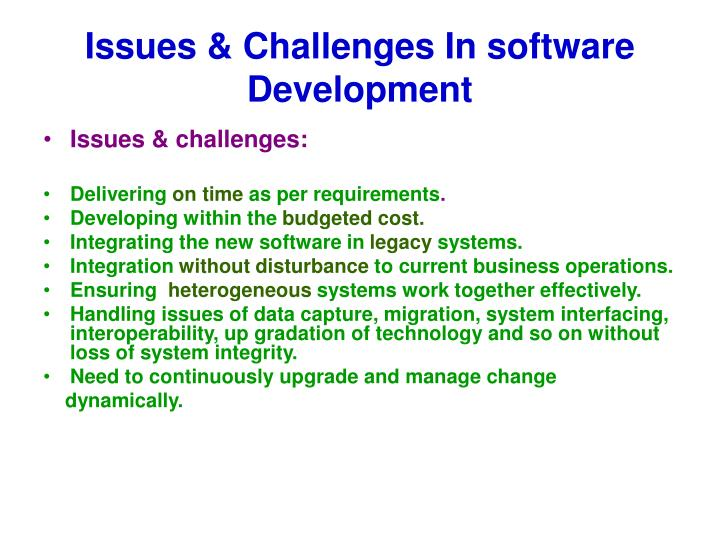Issues & Challenges In software Development