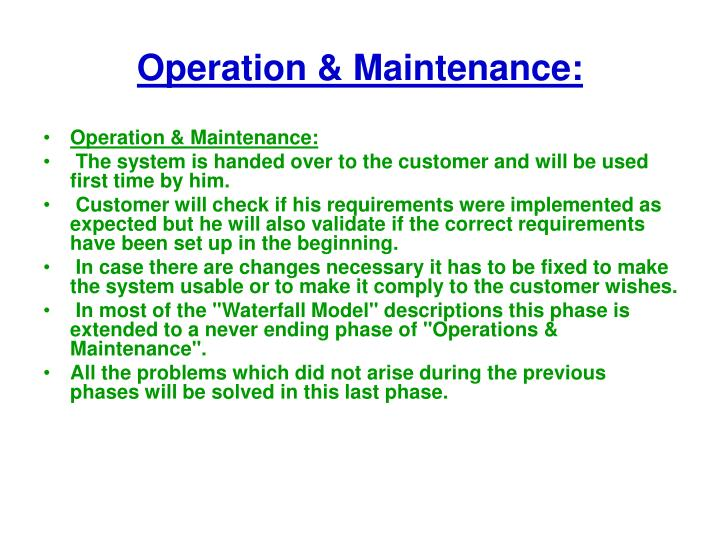 Operation & Maintenance: