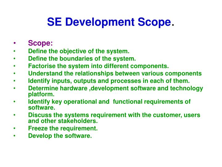 SE Development Scope