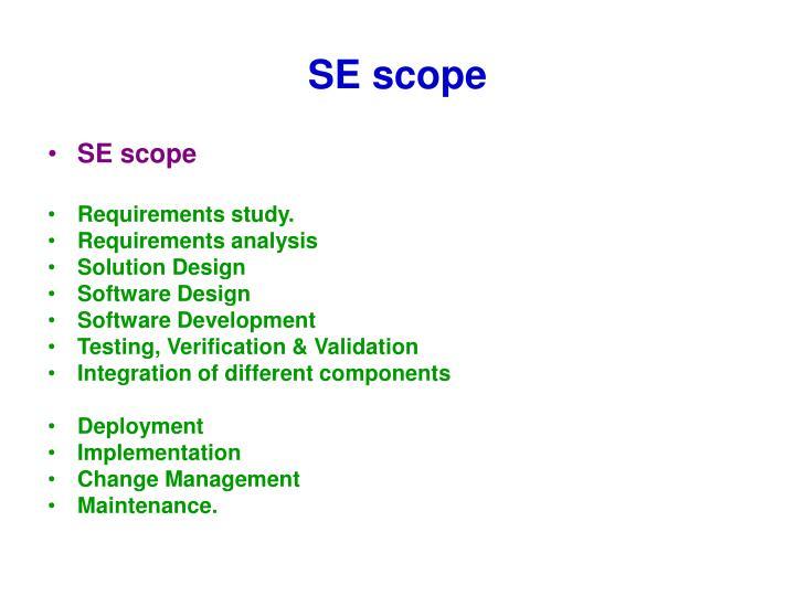 SE scope